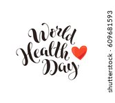 world health day text.... | Shutterstock .eps vector #609681593