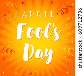 april fools day vector text on... | Shutterstock .eps vector #609712736