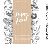 vector hand drawn superfood... | Shutterstock .eps vector #609723080