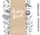 vector hand drawn superfood... | Shutterstock .eps vector #609723080