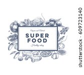 vector hand drawn superfood... | Shutterstock .eps vector #609723140
