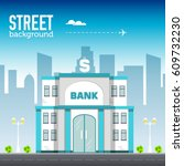 bank building in city space... | Shutterstock .eps vector #609732230