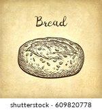whole grain bread. hand drawn... | Shutterstock .eps vector #609820778