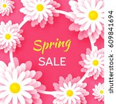 spring sale banner with paper... | Shutterstock .eps vector #609841694
