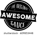 the original awesome sauce... | Shutterstock .eps vector #609853448