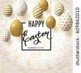 happy easter background with... | Shutterstock .eps vector #609862010