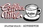 coffee time  food and drink | Shutterstock .eps vector #609888908