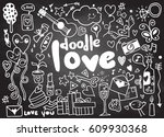 love hand lettering and doodles ... | Shutterstock .eps vector #609930368