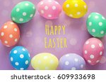 frame of easter eggs with... | Shutterstock . vector #609933698
