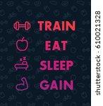 train  eat  sleep  vector... | Shutterstock .eps vector #610021328