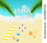 hello summer  background top... | Shutterstock .eps vector #610083734