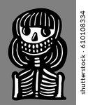 skeleton girl smiling | Shutterstock .eps vector #610108334