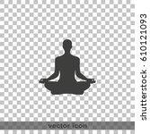 meditation icon. | Shutterstock .eps vector #610121093