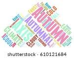 autumn word cloud typography | Shutterstock .eps vector #610121684