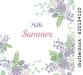 summer flower composition with... | Shutterstock .eps vector #610134110