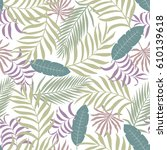 seamless pattern with tropical... | Shutterstock .eps vector #610139618