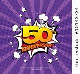 50th anniversary emblem. fifty... | Shutterstock .eps vector #610143734