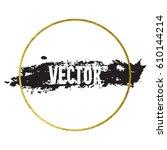 vector illustration of brush... | Shutterstock .eps vector #610144214