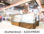 abstract blur department store... | Shutterstock . vector #610149830