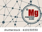 magnesium chemical element.... | Shutterstock .eps vector #610150550