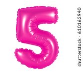 Number 5  Five  Of Pink...