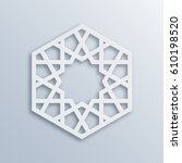 islamic geometric pattern.... | Shutterstock .eps vector #610198520