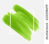 art brush painted abstract... | Shutterstock .eps vector #610208699