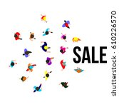 top view people on sale event.... | Shutterstock .eps vector #610226570