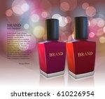 nail lacquer ads  nail polish... | Shutterstock .eps vector #610226954