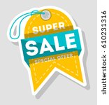 super sale advertising tag... | Shutterstock .eps vector #610231316