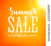 summer sale card with sun flare ... | Shutterstock .eps vector #610246844