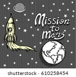 mission to mars concept | Shutterstock .eps vector #610258454