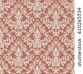 vector damask seamless pattern... | Shutterstock .eps vector #610265534