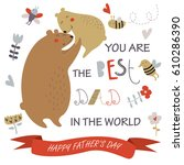 father's day card with cute... | Shutterstock .eps vector #610286390