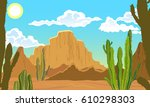 summer landscape. desert with... | Shutterstock .eps vector #610298303