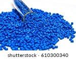 polymeric dye. plastic pellets. ... | Shutterstock . vector #610300340
