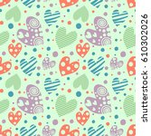 seamless pattern with hearts....   Shutterstock . vector #610302026