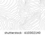 topographic map background... | Shutterstock .eps vector #610302140