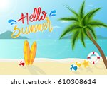 hello  summer background is... | Shutterstock .eps vector #610308614