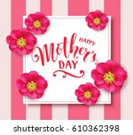 happy mother's day. mother's...   Shutterstock .eps vector #610362398