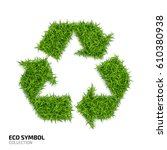 recycle icon from green grass... | Shutterstock .eps vector #610380938