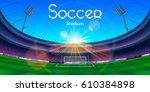 arena in night with soccer...   Shutterstock . vector #610384898