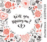 will you marry me greeting card.... | Shutterstock .eps vector #610394210