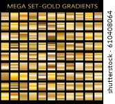 set of gold gradients.metallic...   Shutterstock .eps vector #610408064