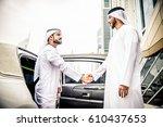 arabic businessmen in dubai | Shutterstock . vector #610437653