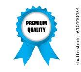 special premium quality blue... | Shutterstock . vector #610440464