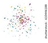 many falling colorful confetti... | Shutterstock .eps vector #610446188