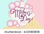 happy mother's day hand drawn... | Shutterstock .eps vector #610480808