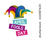 april fools day card with... | Shutterstock .eps vector #610487624