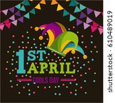april fools day card with... | Shutterstock .eps vector #610489019
